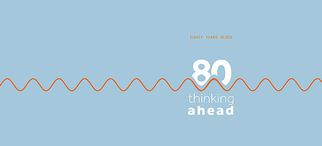 80 years of BLOCK – looking further ahead to the future