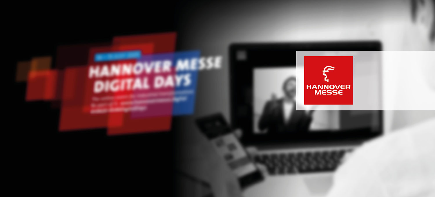 Hannover Messe Digital Days - online on 14. and 15. July